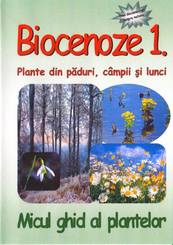 BIOCENOZE 1. Micul ghid al plantelor 1